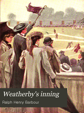 Weatherby's Inning: A Story of College Life and Baseball