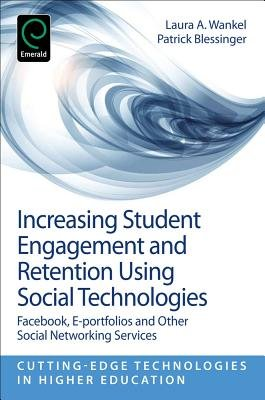 Increasing Student Engagement and Retention Using Social Technologies PDF