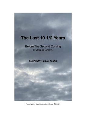The Last 10 1 2 Years