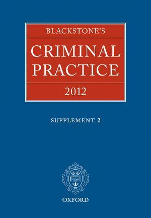Blackstone s Criminal Practice 2012 PDF