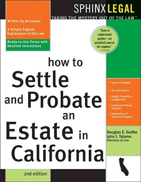 How to Probate and Settle an Estate in California