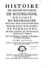 Histoire des Séquanois et de la province Séquanoise, des Bourguignons et du premier royaume de Bourgogne, de l'église de Besançon...