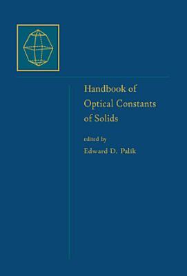 Handbook of Optical Constants of Solids  Five Volume Set PDF