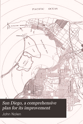 San Diego: A Comprehensive Plan for Its Improvement