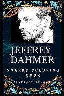 Jeffrey Dahmer Snarky Coloring Book