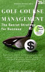Golf Course Management - The Secret Strategy for Success