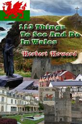 113 Things To See And Do In Wales