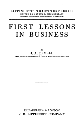 First Lessons in Business