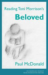 Humanities Insights: Reading Toni Morrison's 'Beloved'