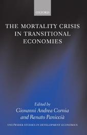The Mortality Crisis in Transitional Economies