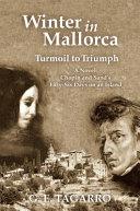Winter in Mallorca - Turmoil to Triumph
