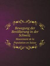 Bewegung der Bev?lkerung in der Schweiz