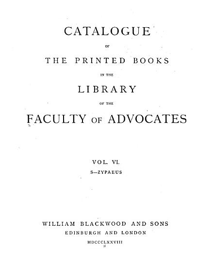 Catalogue of the Printed Books in the Library of the Faculty of Advocates  S Zypaeus  1878 PDF