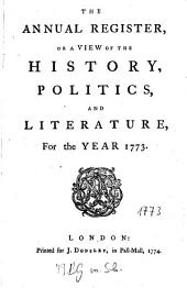 The Annual Register: World Events .... 1773. - 1774