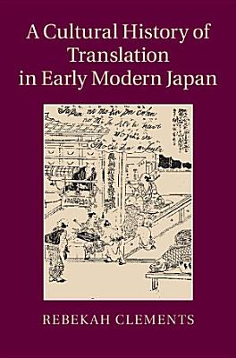 A Cultural History of Translation in Early Modern Japan PDF