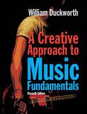 A Creative Approach to Music Fundamentals