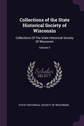 Collections of the State Historical Society of Wisconsin: Volume 3
