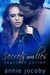Secrets and Lies: Fearless Book 2