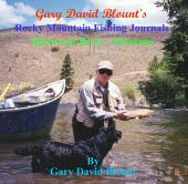 Bitterroot River - Montana, USA: Rocky Mountain Fishing Journals