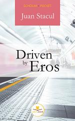 Driven by Eros