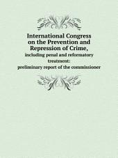 International Congress on the Prevention and Repression of Crime,