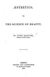 Æsthetics; or, the Science of beauty