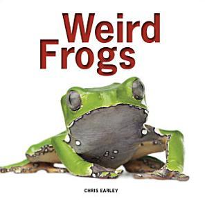 Weird Frogs Book