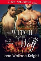 The Witch and the Wolf  Dark Hollow 1  PDF