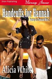 Handcuffs for Hannah [Journey of a Thousand Miles 2]