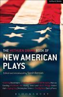 The Methuen Drama Book of New American Plays PDF