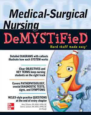 Medical Surgical Nursing Demystified