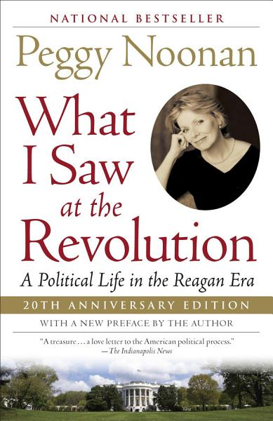 Download What I Saw at the Revolution Book