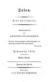 Jason. Eine Zeitschrift. Hrsg. von dem Verf. des goldenen Kalbes: Band 1