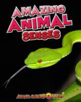 Amazing Animal Senses PDF
