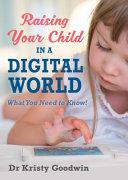 Raising Your Child in a Digital World PDF
