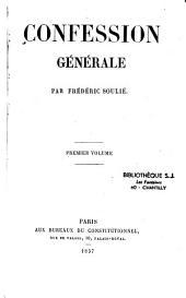 Confession générale: Volume1