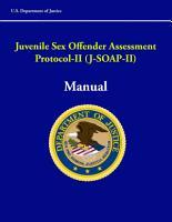 Juvenile Sex Offender Assessment Protocol II  J SOAP II  Manual PDF