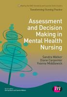 Assessment and Decision Making in Mental Health Nursing PDF