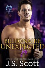 Billionaire Unexpected: The Billionaire's Obsession ~ Jax