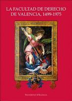 La Facultad de Derecho de Valencia  1499 1975 PDF