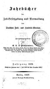 Jahrbücher der Zoll-Gesetzgebung und Verwaltung des Deutschen Zoll- und Handelsvereins: 1839 (1840)