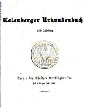 Calenberger Urkundenbuch: Abt. Archiv des Klosters Barsinghausen