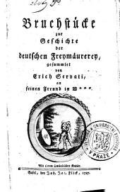 Bruchstücke zur Geschichte der deutschen Freymäurerey: Mit einem symbolischen Kupfer
