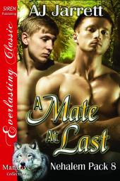 A Mate at Last [Nehalem Pack 8]