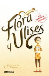 Flora y Ulises: Las aventuras iluminadas