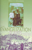 The Evangelization of Slaves and Catholic Origins in Eastern Africa PDF