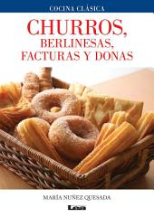 Churros, berlinesas, facturas y donas