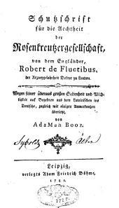 Schutzschrift für die Aechtheit der Rosenkreutzergesellschaft