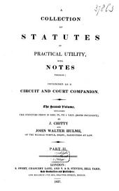 A Collection of Statutes of Practical Utility: With Notes Thereon. with Notes Thereon, Volume 2