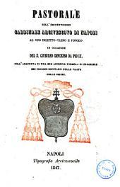 Pastorale dell'eminentissimo Cardinale di Napoli al suo diletto clero e popolo in occasione del S. Giubileo concesso da Pio 9. coll'aggiunta di una ben acconcia formola di preghiere .... [Sisto Riario Sforza]